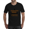 A REGISTERED NURSE'S  DAY BEGINS AFTER COFFEE Mens T-Shirt