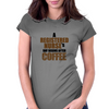 A REGISTERED NURSE'S  DAY BEGINS AFTER COFFEE Womens Fitted T-Shirt