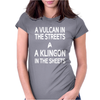 A Vulcan In The Streets A Kligon In The Sheets Womens Fitted T-Shirt