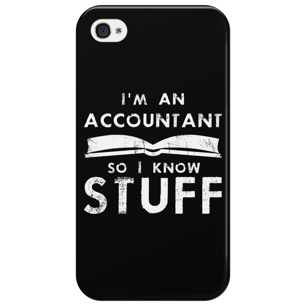 Accountants know stuff Phone Case