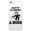 Act like a boss Phone Case