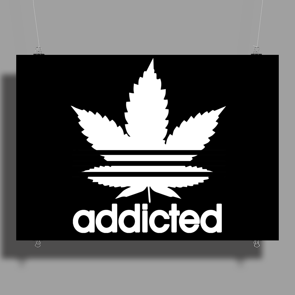 Addicted, Cannabis, Marijuana Poster Print (Landscape)