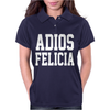 Adios Felicia Womens Polo
