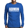 Admin Master Of My Own Domain Mens Long Sleeve T-Shirt