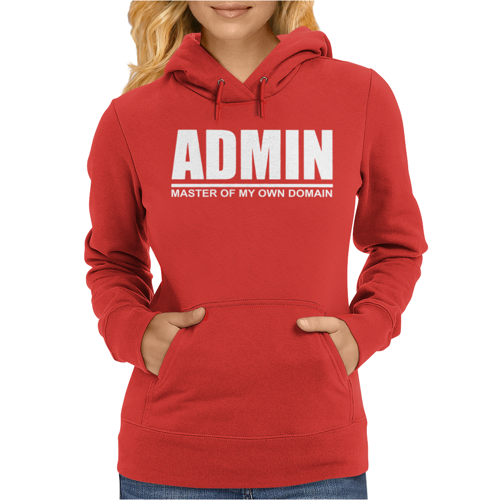 Admin Master Of My Own Domain Womens Hoodie