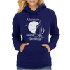 Adventure Before Dementia 2 Womens Hoodie