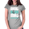 Aint Even Mad Womens Fitted T-Shirt