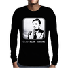 Alan Turing Enigma Code Breaking Computer Genius Mens Long Sleeve T-Shirt