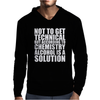 Alcohol_Is_A_Solution-Funny_T_Shirt_Geek_Science_Alcohol_Shirt_Party_Beer_Tee1 Mens Hoodie