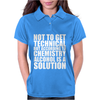 Alcohol_Is_A_Solution-Funny_T_Shirt_Geek_Science_Alcohol_Shirt_Party_Beer_Tee1 Womens Polo