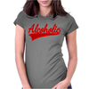 ALCOHOLIC Womens Fitted T-Shirt