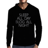 ALL DAY BLOG ALL NIGHT Mens Hoodie