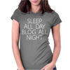 ALL DAY BLOG ALL NIGHT Womens Fitted T-Shirt
