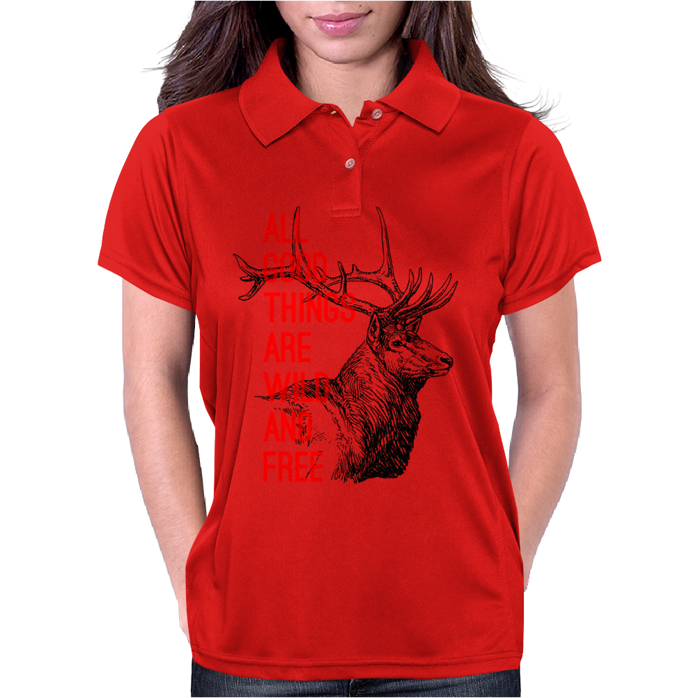 All good things are wild and free Womens Polo
