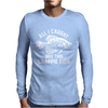 All I Caught Was this Crappie Fish Mens Long Sleeve T-Shirt