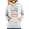 All I Want for Christmas is Weed Womens Hoodie