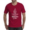 All I Want For Christmas Mens T-Shirt