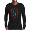 All You Need Is Love Mens Long Sleeve T-Shirt