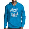 Allergic To Bullshit Mens Hoodie