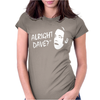 ALRIGHT DAVE Womens Fitted T-Shirt