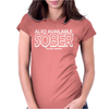 Also Available Sober Excludes Weekends Womens Fitted T-Shirt