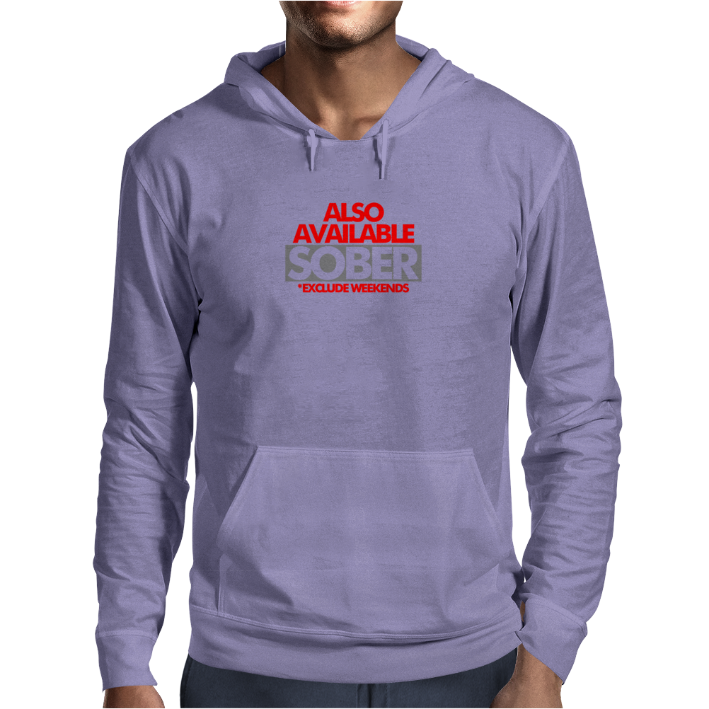Also Available Sober Mens Hoodie