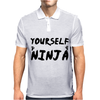 Always Be Yourself Unless You Can Be A Ninja Mens Polo