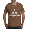 Always be yourself, unless you can be batman Funny Mens T-Shirt