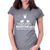Always be yourself, unless you can be batman Funny Womens Fitted T-Shirt