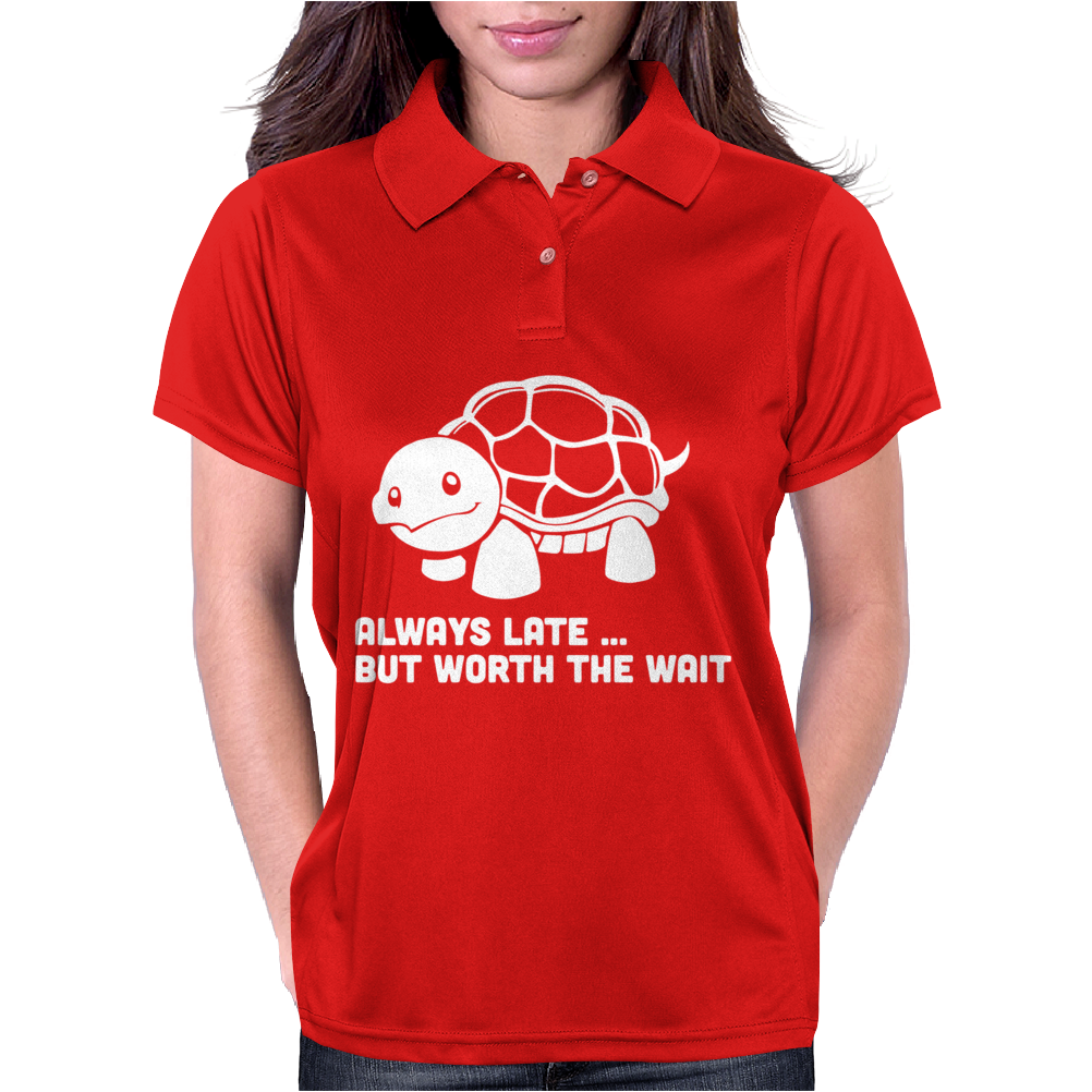 Always Late Worth Wait Funny Turtle Womens Polo