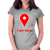 Am Here Internet Google Maps Womens Fitted T-Shirt