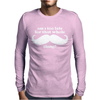 Am I Too Late for that Mustache Thing Mens Long Sleeve T-Shirt