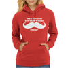 Am I Too Late for that Mustache Thing Womens Hoodie