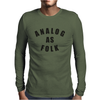 Analog As Folk Mens Long Sleeve T-Shirt