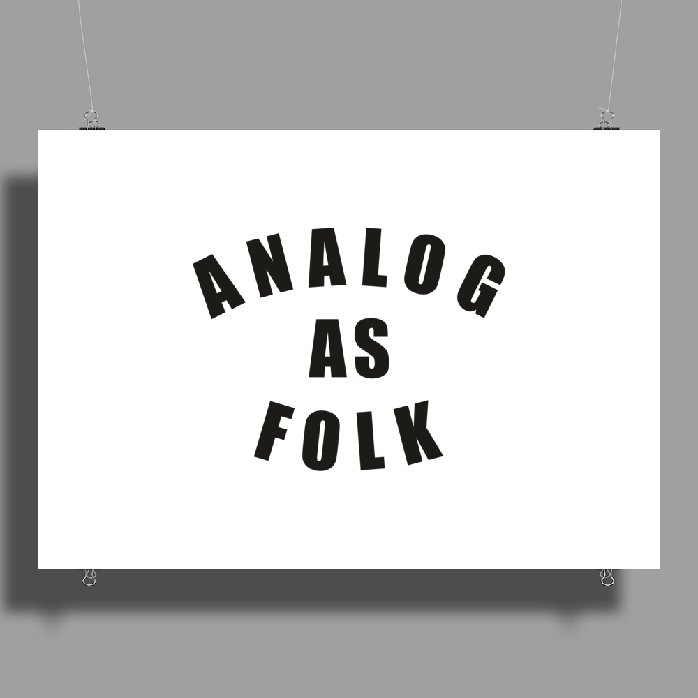 Analog As Folk Poster Print (Landscape)
