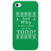 And Why is the carpet all wet, Todd? Phone Case