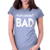 Andi Warlor Bad Womens Fitted T-Shirt