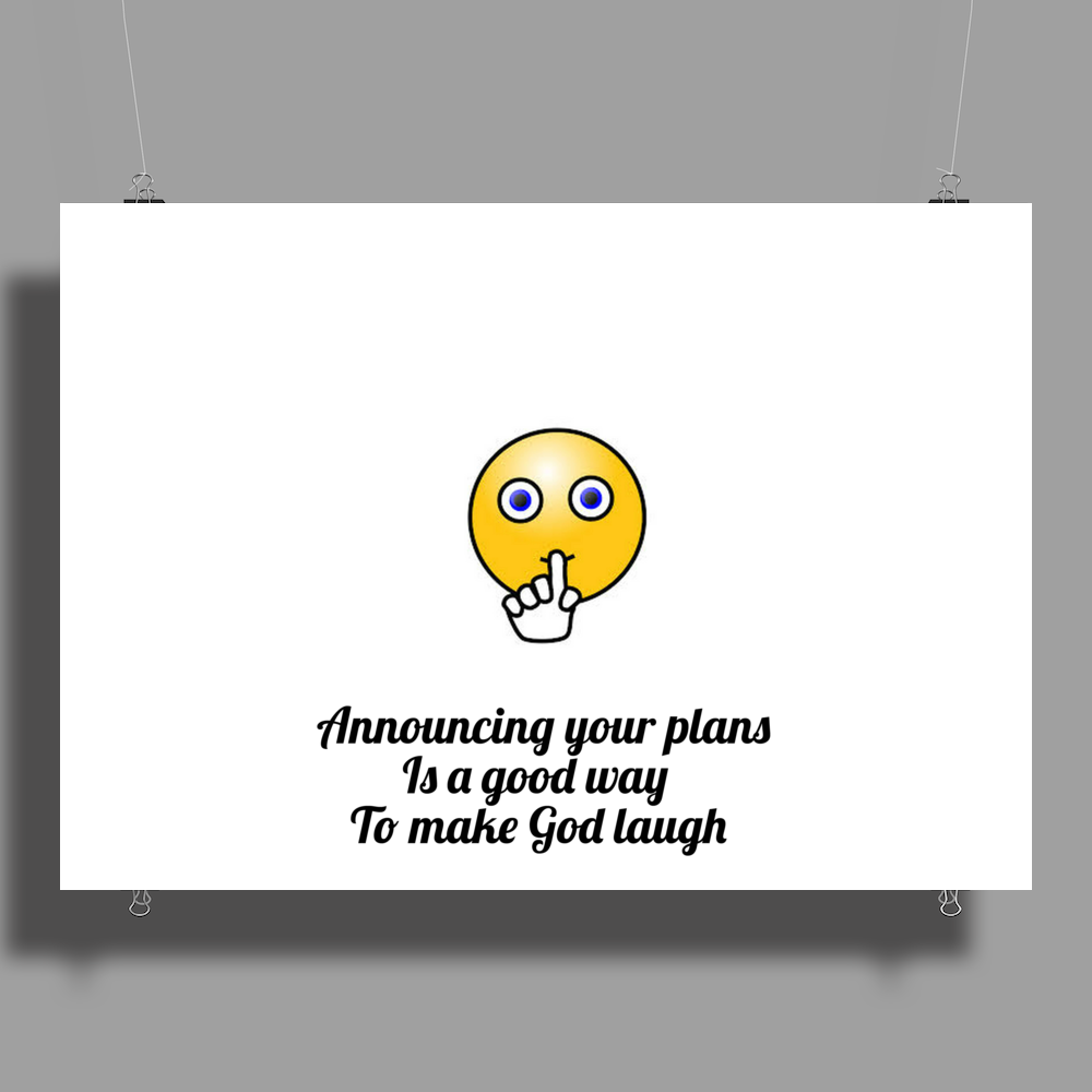 Announcing your plans Is a good way  To make God laugh Poster Print (Landscape)