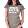 Apocalypse Now Charlie Don't Surf Womens Fitted T-Shirt