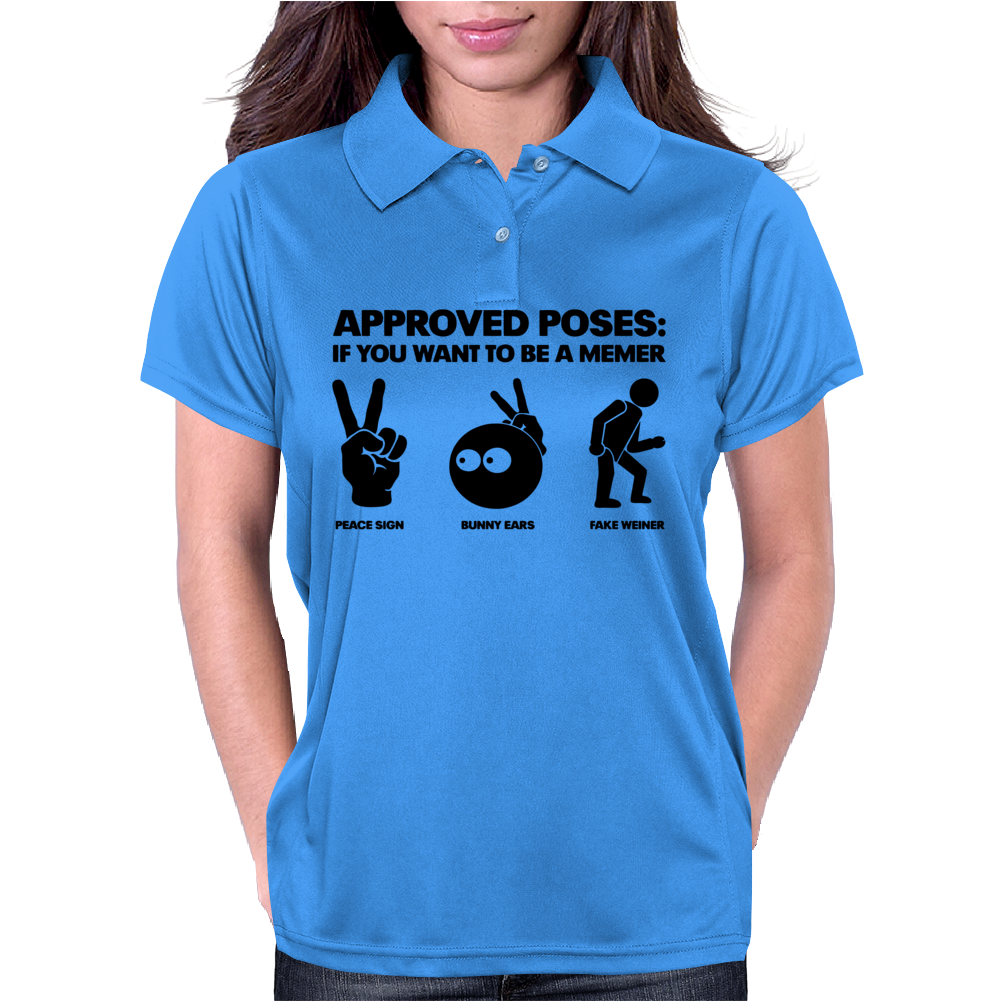 Approved Poses if you want to be a Memer Womens Polo