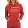 Architect Definition - Funny Womens Hoodie