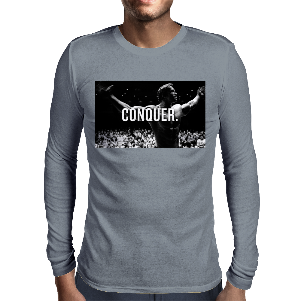 Arnold Schwarzenegger Bodybuilding Conquer Mens Long Sleeve T-Shirt
