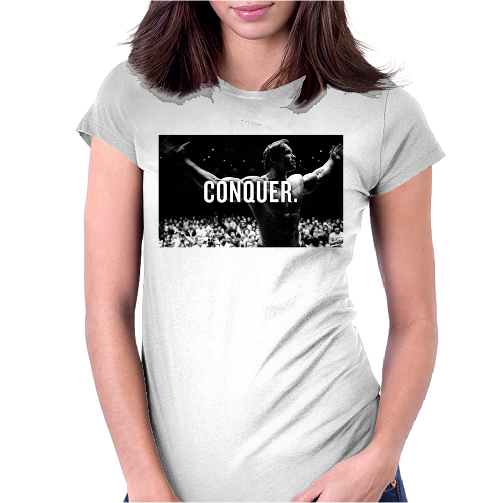 Arnold Schwarzenegger Bodybuilding Conquer Womens Fitted T-Shirt