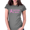 A's Before Baes Womens Fitted T-Shirt