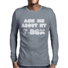 Ask Me About My T Rex Mens Long Sleeve T-Shirt
