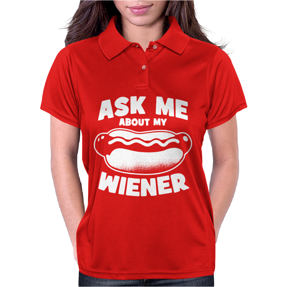 Ask Me About My Wiener Womens Polo