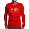 Ass The Other Vagina Funny Mens Long Sleeve T-Shirt