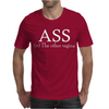 Ass The Other Vagina Funny Mens T-Shirt