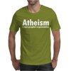 Atheism - A Non Profit Organisation Mens T-Shirt
