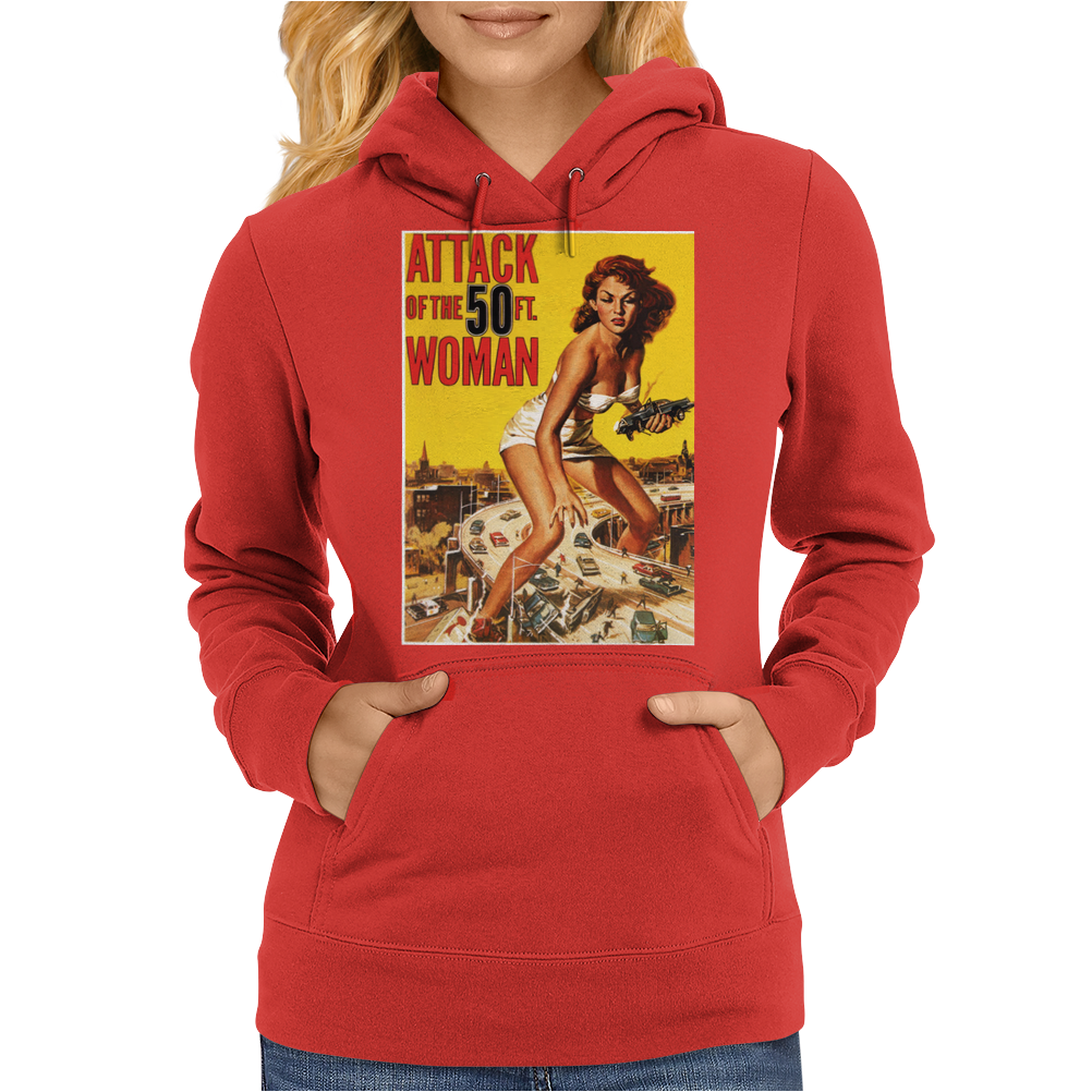 Attack Of The 50ft Woman Womens Hoodie